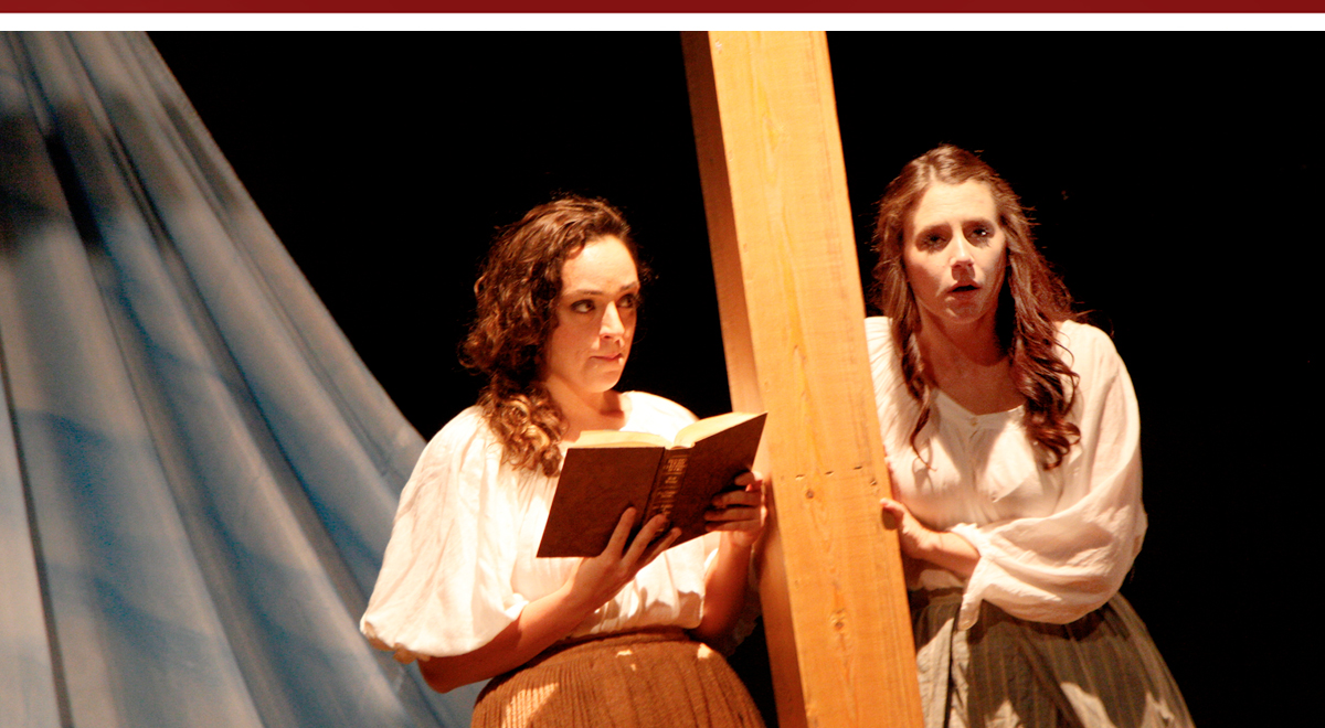 """Katelyn Schiller and Camryn Zelinger in Sarah Ruhl's Passion Play"""" at Chance Theater"""