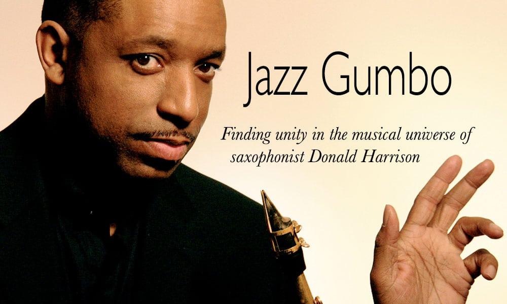 Saxophonist Donald Harrison